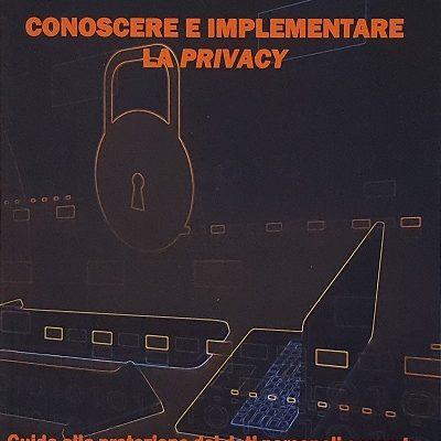 Conoscere e implementare la privacy